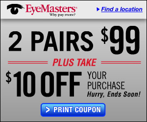 eyemasters coupon LIMITED TIME coupon! 2 pairs eyeglasses for $89 {thats only $45 each}!