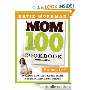 mom100 Free Kindle Ebook: The Mom 100 Cookbook Sampler