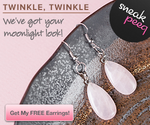 LIMITED TIME! FREE Quartz Crystal Stardust and Moonbeam Earrings {$65 value, great gift}!