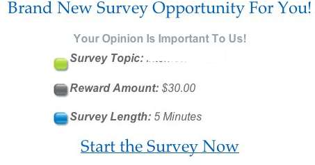 survey edit HURRY! Get $30 cash for a short 5 minute survey (thats equivalent to $360 an hour)!