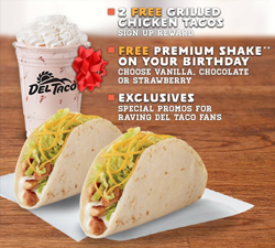 Del Taco 2 FREE Chicken Soft Tacos + FREE Shake on your Birthday At Del Taco!