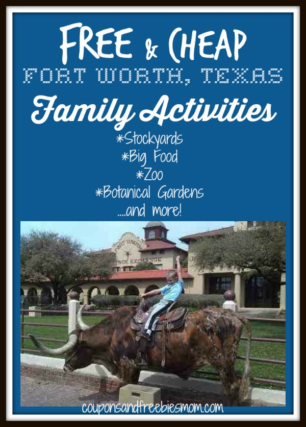 Free Cheap Fort Worth Texas Family Activities