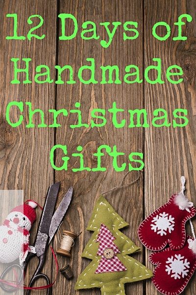 12 More Days of Handmade Christmas Gifts