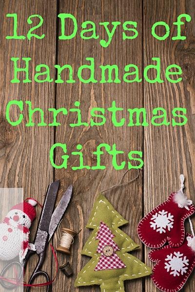 12 More Days of Handmade Christmas Gifts