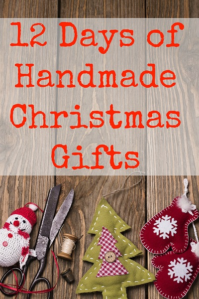 12 More Days of Handmade Christmas Gifts Series