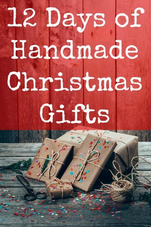 12 Days Of Handmade Christmas Gifts 2017